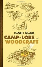 Camp-Lore and Woodcraft by Daniel C. Beard, (Paperback), Dover Publications , Ne
