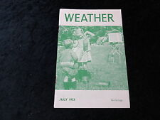 Weather Magazine July 1953 Meterology & Agriculture, Singapore & Hong Kong