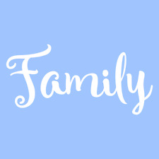 """5"""" FAMILY STENCIL WORD STENCILS TEMPLATE TEMPLATES PATTERN BACKGROUND CRAFT NEW"""