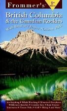 British Columbia and the Canadian Rockies (2000, Paperback)