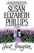 Just Imagine by Susan Elizabeth Phillips (paperback - romance)
