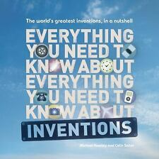Everything You Need to Know About Inventions: The world?s greatest inventions, i