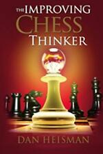 The Improving Chess Thinker, 2nd Edition. By Dan Heisman. NEW CHESS BOOK