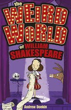The Weird World of William Shakespeare, Donkin, Andrew, New Book