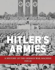 HITLER'S ARMIES - CHRIS MCNAB (HARDCOVER) NEW