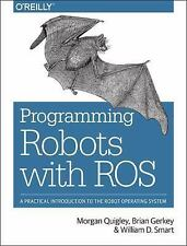 Programming Robots with ROS by William D. Smart, Brian Gerkey and Morgan...