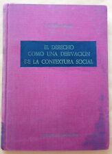 El derecho como una derivacion de la contextura social - Jose Colomban - 1964