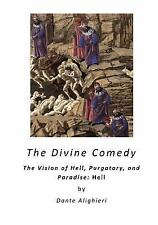 Illustrated Classics - the Divine Comedy: The Divine Comedy : The Vision of...