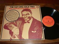 33 TOURS / LP JAZZ--THE NAT KING COLE TRIO--TOO MARVELLOUS FOR WORDS