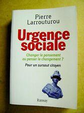 Urgence sociale pour un sursaut citoyen penser le changement /Z104