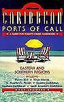 Caribbean Ports of Call : Eastern and Southern Regions by Kay Showker (1999, Pap