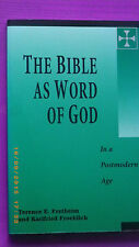 The Bible as Word of God: In a Postmodern Age by Karlfried Froehlich, Terence...