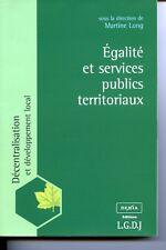 Dir Martine LELONG égalité et services publics territoriaux décentralisation LGD