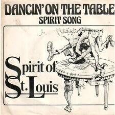 "3404-07  7"" Single: Spirit Of St. Louis - Dancin' On The Table"