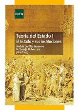 UNED Teoría del Estado I: el Estado y sus instituciones, eBook, 2013