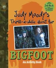Judy Moody's Thrill-a-delic Hunt for Bigfoot (Judy Moody Movie Tie-In)-ExLibrary