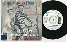 "ARLETTY ET GEORGES ULMER 45 TOURS EP 7"" FRANCE VIENS VIENS MAD'LEINE !"