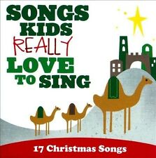 Songs Kids Really Love To Sing 17 Christmas Songs by Various (CD) BRAND NEW AZ