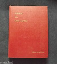 Anything Can Cause Anything William Harper Chiropractic Principles © 1966 2nd Ed