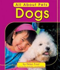 Dogs (All about Pets)