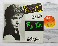 "KENT (STARSHOOTER) Tiny Tinto/West side  ORIG 12""EP CBS A123923 - NM/EX"