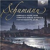 SCHUMANN: COMPLETE PIANO TRIOS AND STRING QUARTETS NEW & SEALED