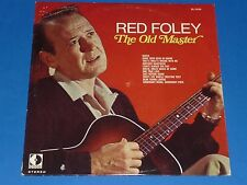 "RED FOLEY - ""THE OLD MASTER"" - RECORD ALBUM LP 33 RPM - EX"