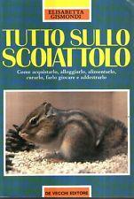 Mu35 Tutto sullo scoiattolo Elisabetta Gismondi De Vecchi ed. 1996