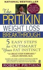 The Pritikin Weight Loss Breakthrough: 5 Easy Steps to Outsmart Your Fat Instin