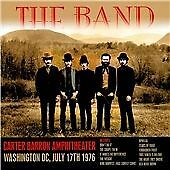 THE BAND - CARTER BARRON AMPHITHEATRE WASHINGTON DC 1976 - 2014 KEYHOLE LIVE CD