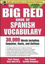 The Big Red Book of Spanish Vocabulary: 30,000 Words Through Cognates, Roots,...