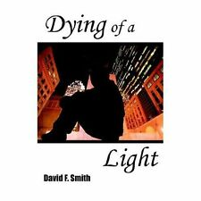 Dying of a Light by David F. Smith Paperback Book (English) Signed Copy
