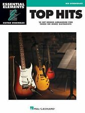 Top Hits : Essential Elements Guitar Ensembles - Early Intermediate Level...