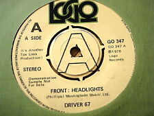 "DRIVER 67 - HEADLIGHTS  7"" VINYL"