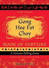 Gong Hee Fot Choy Book of Fortune: A Fortune-Telling Game, Ward, Margarete