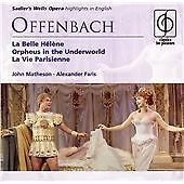 Offenbach: Orpheus In The Underworld / La Vie Parisienne / La Belle Helene [High
