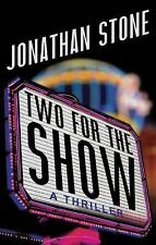 Two for the Show by Jonathan Stone (2016, Paperback) Advance Reader's Copy
