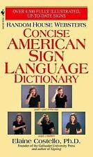 Random House Webster's Concise American Sign Language Dictionary by Elaine...