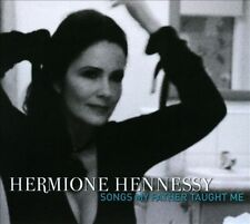 NEW - Hermione Hennessy - Songs My Father Taught Me