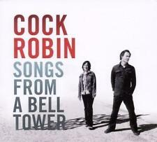 Cock Robin: Songs From A Bell Tower, CD