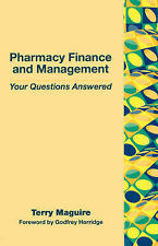 Pharmacy Finance and Management: Your Questions Answered Maguire, Dr Terry Very
