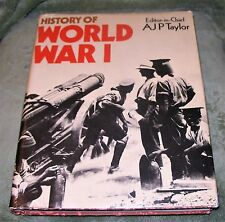 HISTORY OF WORLD WAR l  ~  A.J.P. Taylor ~ 1974 Hardcover w/ Dust Jacket