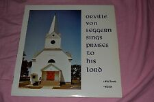 Orville Von Seggern Sings Praise to His Lord - Wick Records - FAST SHIPPING!!