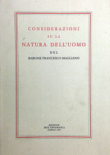 (Filosofia) CONSIDERAZIONI SU LA NATURA DELL'UOMO Di F. Magliano  Napoli 1999
