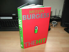 Melvin Burgess - The Hit * Signed Limited 1st Edition 20 of 500 * Chicken House
