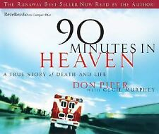 90 Minutes in Heaven: A True Story of Life and Death, Murphey, Cecil, Piper, Don