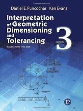 Interpretation of Geometric Dimensioning and Tolerancing by Daniel Puncochar, (P