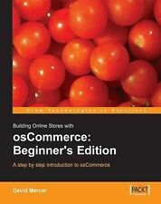 Building Online Stores with OsCommerce: Beginner Edition by David Mercer...