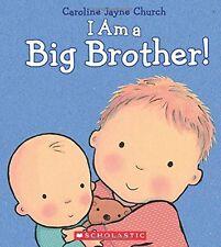 I Am a Big Brother (bb) by Caroline Jayne Church  NEW