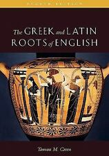 The Greek and Latin Roots of English Fourth Edition